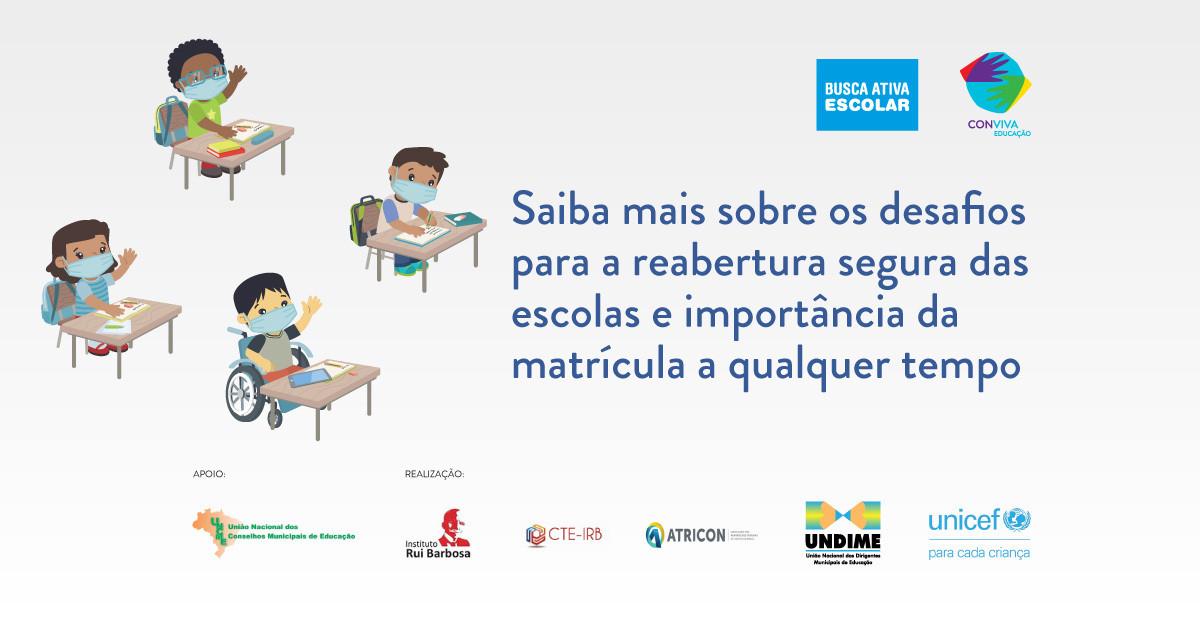 Assista na íntegra a videoconferência Desafios para a reabertura segura das escolas e a importância da matrícula a qualquer tempo