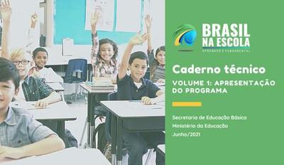 MEC lança Caderno Técnico do Programa Brasil na Escola