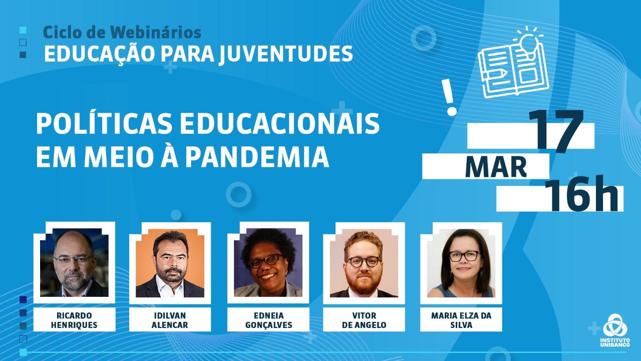 Instituto Unibanco lança Ciclo de Webinários 2021 - Educação para Juventudes
