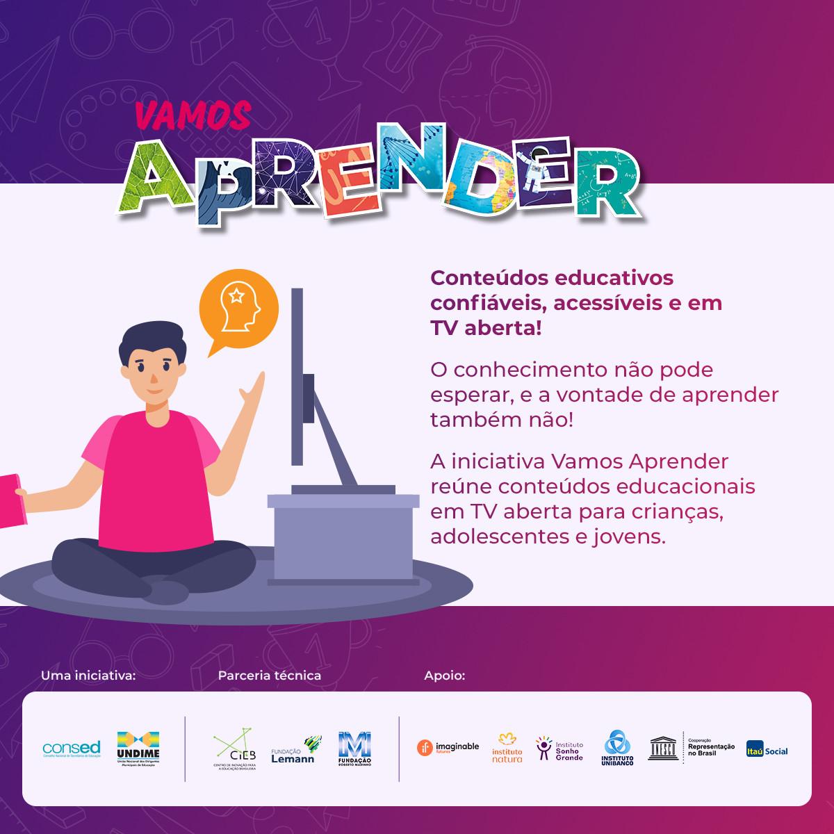 Vamos Aprender: projeto oferece conteúdos pela televisão, plataforma online e aplicativo a estudantes de todas as etapas da educação básica