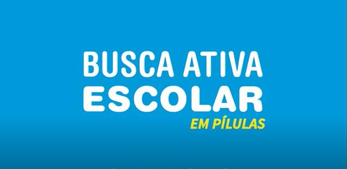 PÍLULA BUSCA ATIVA ESCOLAR SOBRE GUIA CRISES E EMERGÊNCIAS